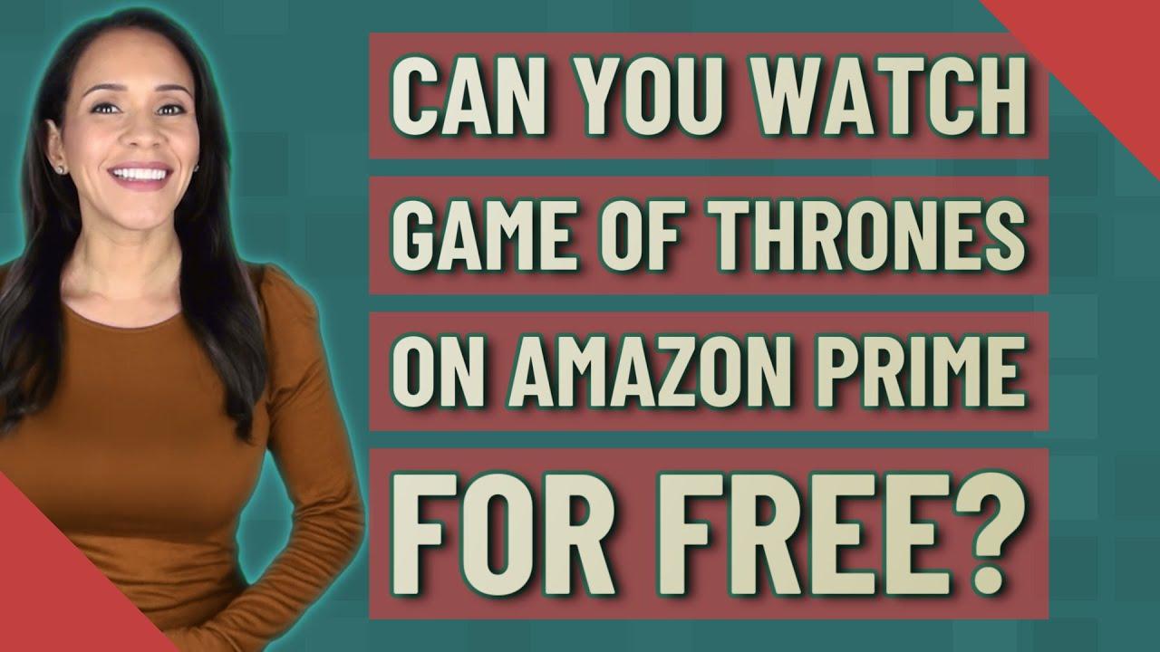 Game Of Thrones Amazon Prime