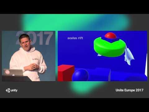 Unite Europe 2017 - VRTK - Making VR development easier for all