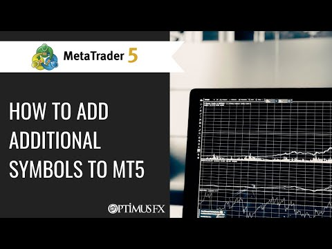 MetaTrader 5 - How To Add Additional Symbols To MT5