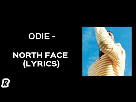 ODIE - North Face (Lyrics)