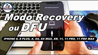 Como Colocar iphone em MODO RECOVERY ou MODO DFU IPHONE 8, 8 PLUS, X, XS, XS MAX, XR, 11, 11 PRO