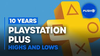 10 Years of PS Plus: The Highs and Lows