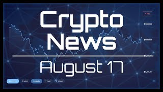 xRapid adds 3 exchanges, JD launches BaaS, NVidia: no crypto profit. Crypto News Aug 17