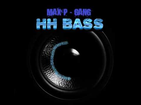 Max P - Gang BASS BOOSTED