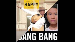 Happy Bang Bang (Pharrell Williams vs. Jessie J & Ariana Grande & Nicki Minaj) Mashup