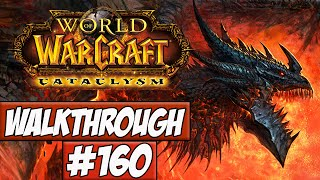 World Of Warcraft: Cataclysm Walkthrough Ep.160 w/Angel - Blackrock Caverns!