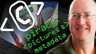 Piracy, Pictures and Metadata - Computerphile