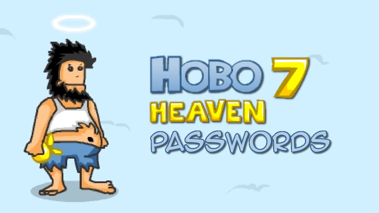Hobo 7 – HEAVEN [Passwords]