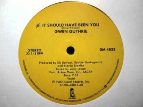 Gwen Guthrie - It Should Have Been You (Original 12'' Version)