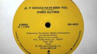 Gwen Guthrie - It Should Have Been You (Original 12