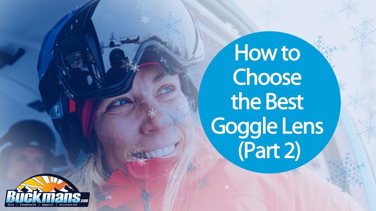 How to choose the right snow goggle lens part 2 youtube nvjuhfo Images