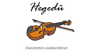 Hangszer ovi - Elvesztettem zsebkendőmet 2 (hegedű)