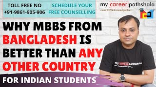 Why MBBS from Bangladesh is better than any other country- Mbbs Abroad Consultant
