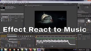 How to Make Video Effects React to Music Audio in Adobe After Effects CS6/CC 2018