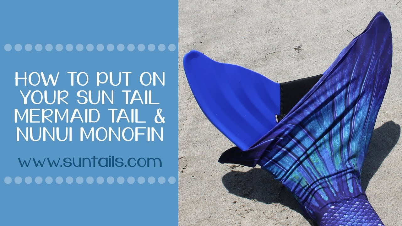 Sun Tail Mermaid: How to put on the teen/adult Nunui Mermaid Monofin