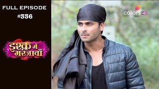 Ishq Mein Marjawan - 19th December 2018 - इश्क़ में मरजावाँ - Full Episode