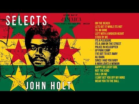 John Holt Mix - Best of John Holt - John Holt Selects series (2017) | Jet Star Music