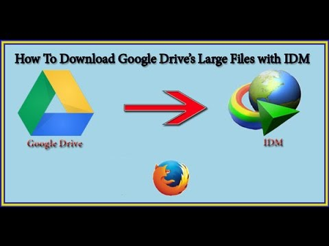 how-to-download-large-files-from-google-drive-with-idm-on-firefox