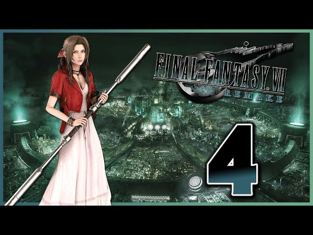 Let's Play Final Fantasy VII Remake [4] - Bodyguard Duty!