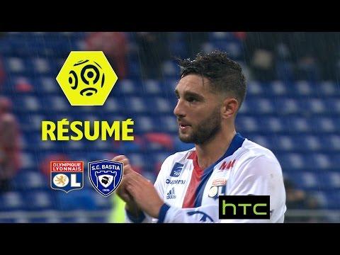 Olympique Lyonnais - SC Bastia (2-1)  - Résumé - (OL - SCB) / 2016-17