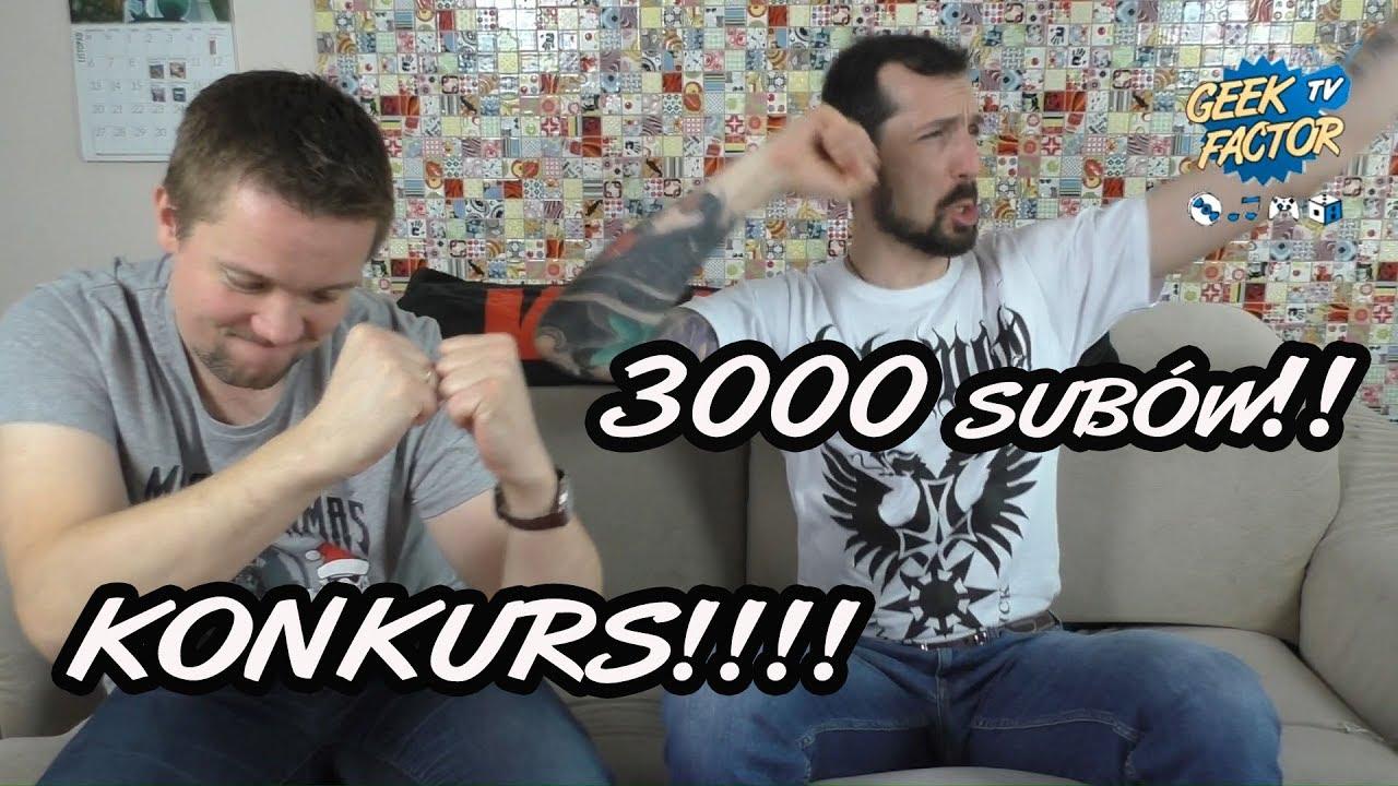 3000 SUBSKRYBENTÓW – Konkurs