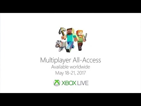 Official XBOX Multiplayer All-Access (May 18-21 2017)