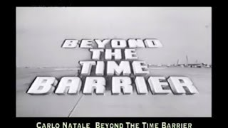 Carlo Natale: Beyond The Time Barrier