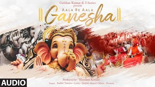 Aala Re Aala Ganesha Full Song | Sachet Tandon | Poonam | Bhushan Kumar | Ganesh Chaturthi Song