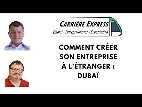 Comment créer son entreprise à l'étranger :  Dubai