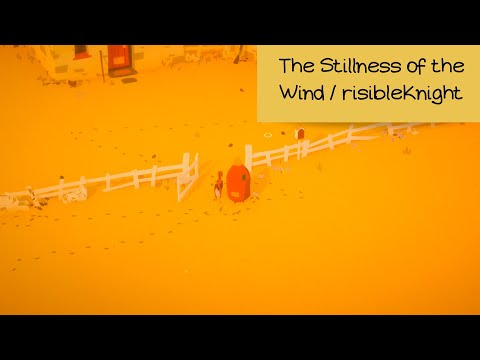 *THE MOST PEACEFUL GAME EVER* / The Stillness of the Wind |