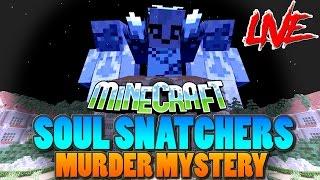 SOUL SNATCHERS + MURDER MYSTERY LIVESTREAM !! - minecraft xbox