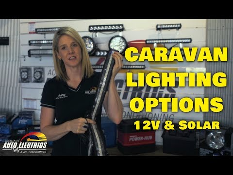 Caravan Lighting Solutions: 12 Volt & Solar - Accelerate Auto Electrics & Air Conditioning