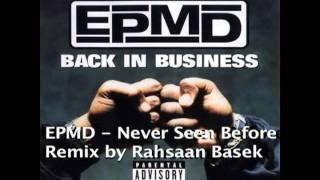 EPMD - Never Seen Before - remix by Rahsaan Basek RahsaanBasek