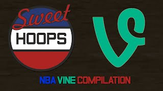 Sweet Hoops Vine Compilation NBA Basketball #001#