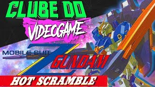 CLUBE DO VIDEOGAME - Mobile Suit Z Gundam: Hot Scramble