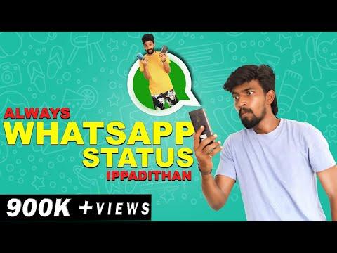 Always Whatsapp Status Ippadithan | Finally