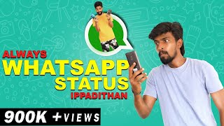Always Whatsapp Status Ippadithan | Finally
