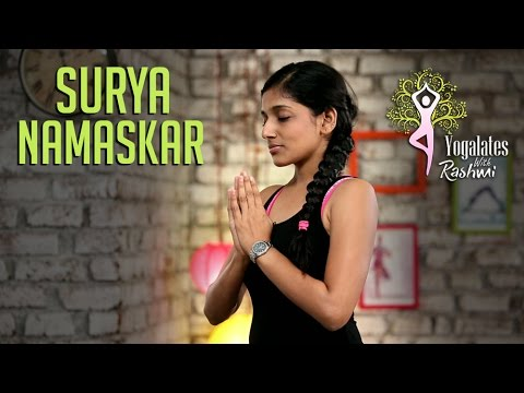 Surya Namaskar - Step By Step | Sun Salutation  | Yogalates With Rashmi Ramesh | Mind Body Soul