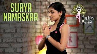Surya Namaskar - Step By Step   Sun Salutation    Yogalates With Rashmi Ramesh   Mind Body Soul