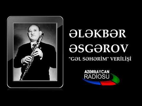 "ALEKPER ASKEROV - ""GEL SEHERİM"" RADİO AZERBAİJAN"