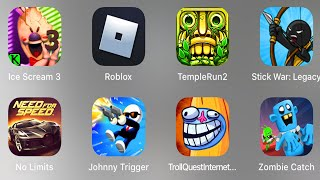 Ice Scream 3,Roblox Evil Nun,Temple Run 2,Stick War Legacy,Need For Speed No Limits,Troll Quest
