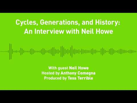 Liberty Chronicles, Episode 16; Cycles, Generations, and History: An Interview with Neil Howe