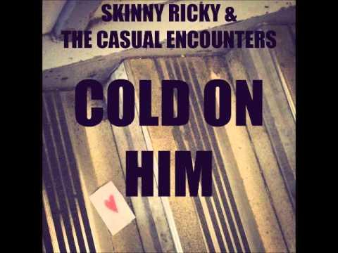 Skinny Ricky & The Casual Enco...