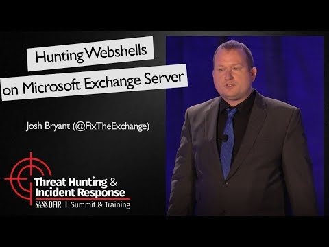 Hunting Webshells on Microsoft Exchange Server -  SANS Threat Hunting Summit 2017