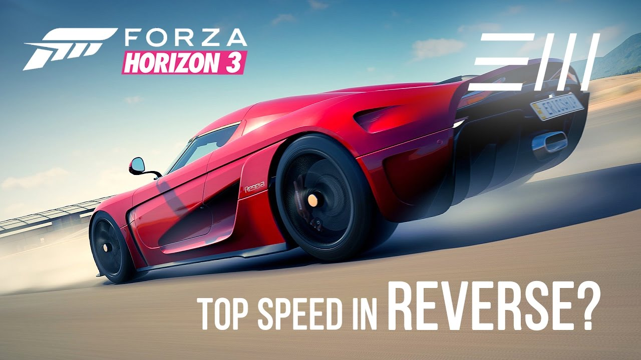 Forza Horizon 3: FASTEST REVERSE TOP SPEED? Koenigsegg REGERA Vs Supercars!    YouTube