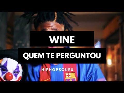 Wine - Quem te perguntou [Video Oficial]