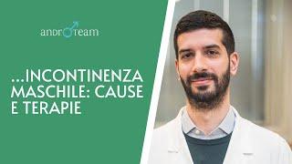 Incontinenza urinaria maschile: cause e terapie   L'andrologo risponde #08