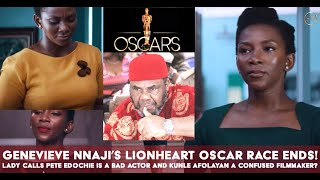 Oscar Disqualifies Genevieve Nnajis Lionheart Fan Comes For Pete Edochie