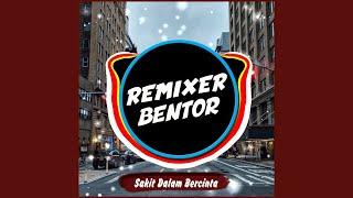 Sakit Dalam Bercinta (Remix Version)