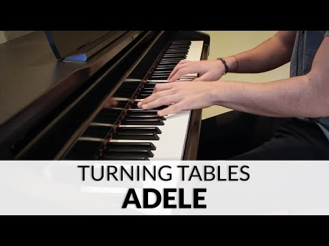 Adele - Turning Tables | Piano Cover